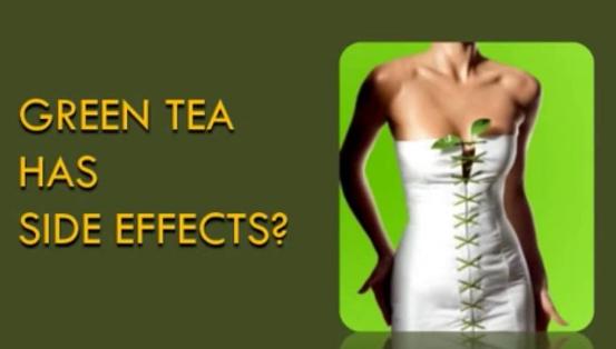 side effects green tea